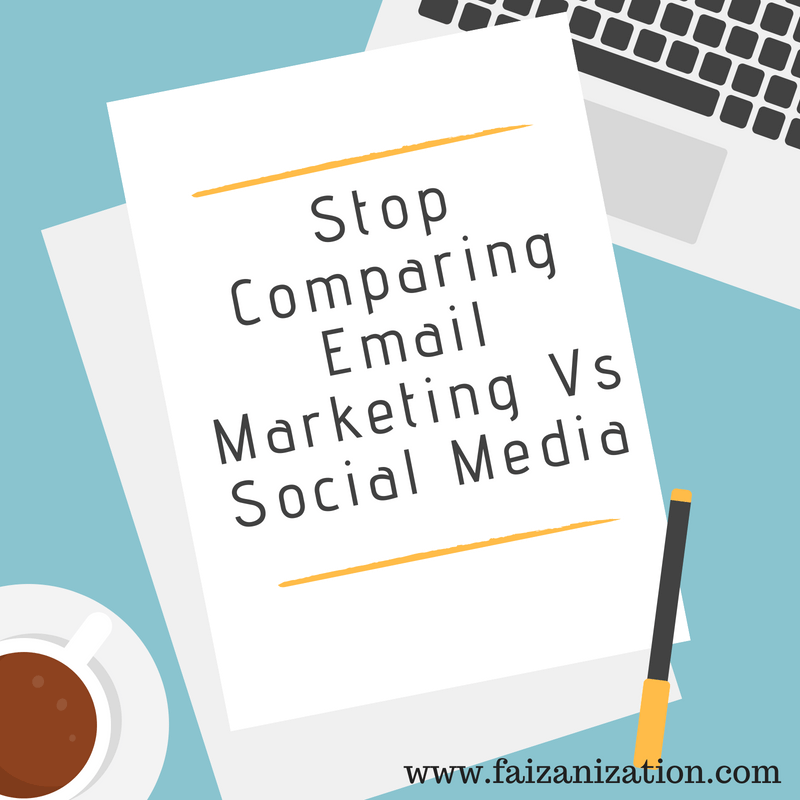 Stop Comparing Email Marketing vs Social Media Marketing
