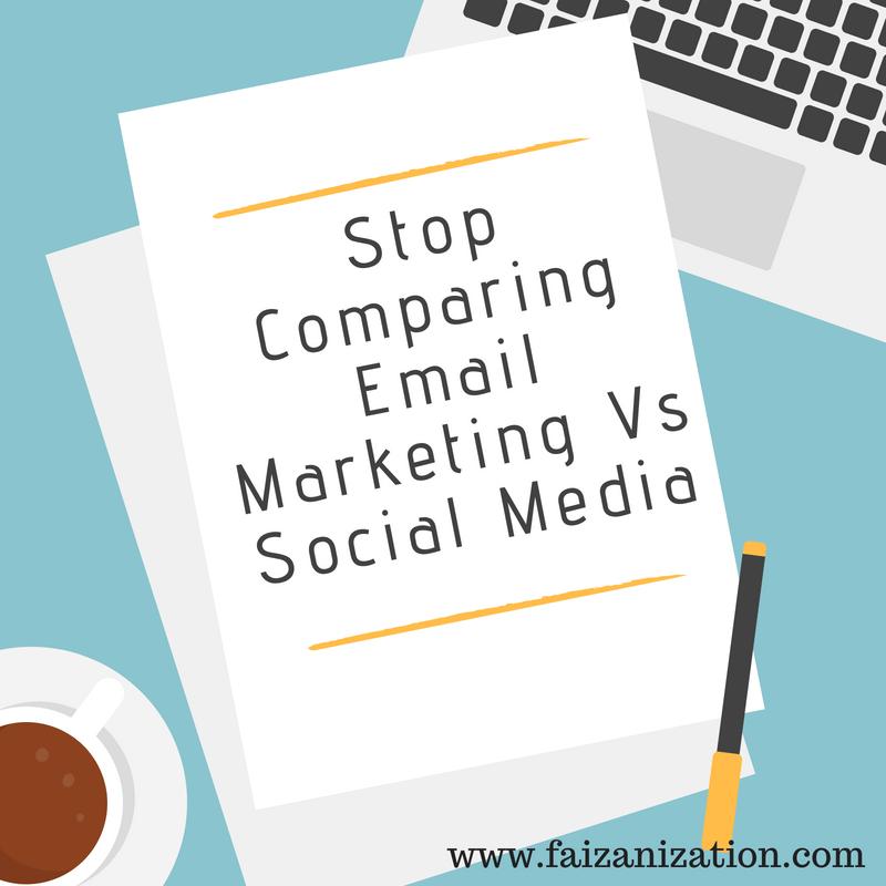 Stop Comparing Email Marketing vs Social Media Marketing