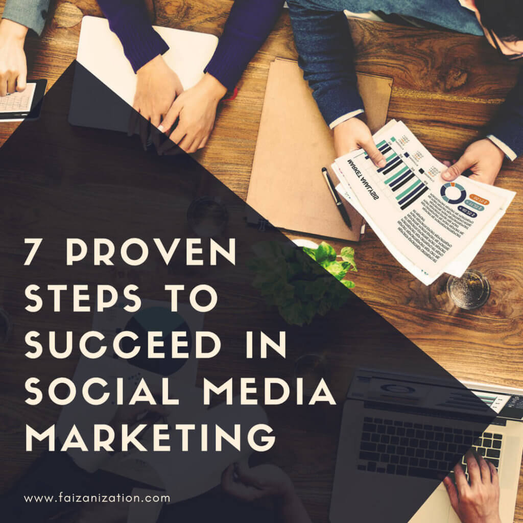 steps to succeed in social media marketing